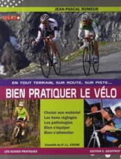En tout terrain, sur la route, sur la piste... bien pratiquer le vélo - Couverture - Format classique