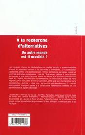 A La Recherche D'Alternatives. Un Autre Monde Est-Il P - 4ème de couverture - Format classique