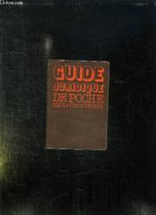 GUIDE JURIDIQUE DE POCHE. TOUS LES DROITS DU TRAVAILLEUR ET DE SA FAMILLE. 9em EDITION MISE A JOUR AU 15 AVRIL 1976. - Couverture - Format classique