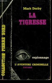 La Tigresse. Collection L'Aventure Criminelle N° 97. - Couverture - Format classique