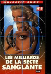 Les Milliards De La Secte Sanglante - Couverture - Format classique