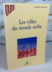 Les villes du monde arabe. - Couverture - Format classique