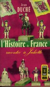 L'Histoire De France Racontee A Juliette - Tome 1 - Couverture - Format classique
