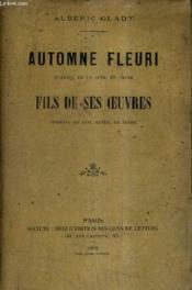 Automne Fleuri Comedie En Un Acte En Prose - Fils De Ses Oeuvres Comedie En Cinq Actes En Prose. - Couverture - Format classique