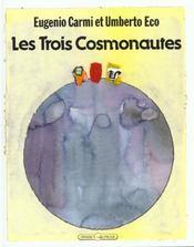 Les trois cosmonautes - Intérieur - Format classique