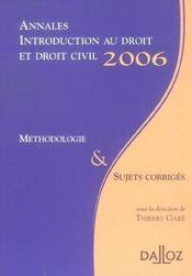 Annales introduction au droit et droit civil 2006. methodologie & sujets corriges (édition 2006) - Intérieur - Format classique