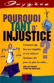 Pourquoi Tant D'Injustice ? - Couverture - Format classique