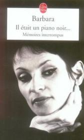 Il était un piano noir... mémoires interrompus - Couverture - Format classique