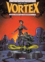 Vortex t.5 ; tess wood et campbell - Couverture - Format classique
