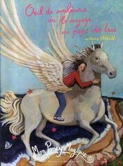 Mon poney magique ; oeil de velours ou le voyage au pays des lacs - Intérieur - Format classique