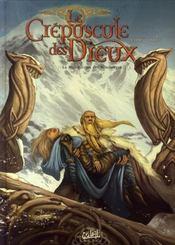 Le crépuscule des dieux t.1 ; la malédiction des Nibelungen - Intérieur - Format classique