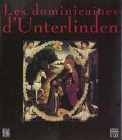 Les Dominicaines D'Unterlinden T.1 - Intérieur - Format classique