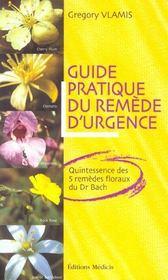 Guide pratique du remede d'urgence - Intérieur - Format classique