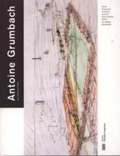 Antoine Grumbach - Couverture - Format classique