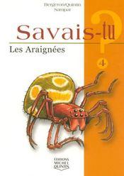 SAVAIS-TU ? T.4 ; les araignées - Intérieur - Format classique
