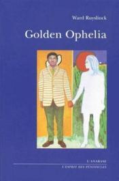 Golden Ophelia - Couverture - Format classique