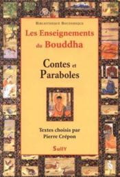Enseignements du bouddha contes et paraboles - Couverture - Format classique