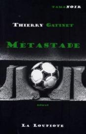 Metastade - Couverture - Format classique