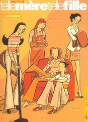 Les filles t.4 ; telle mère telle fille - Intérieur - Format classique