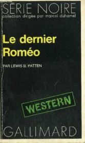 Collection : Serie Noire N° 1488 Le Dernier Romeo - Couverture - Format classique
