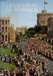 Le Chateau De Windsor - Couverture - Format classique