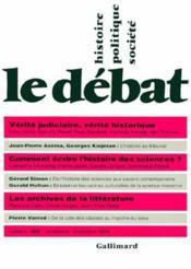 Revue Le Débat N.102 ; vérité judiciaire, vérité historique (novembre-décembre 1998) - Couverture - Format classique