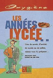 Annees Lycee (Les) - Couverture - Format classique
