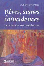 Rêves, signes et coïncidences ; dictionnaire d'interprétation - Intérieur - Format classique