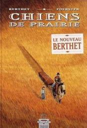 Chiens de prairie t.1 - Couverture - Format classique