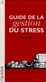 Guide De La Gestion Du Stress - Couverture - Format classique