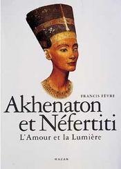 Akhenaton Et Nefertiti - Intérieur - Format classique