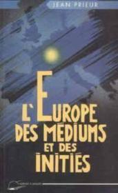 Europe des mediums et des inities - Couverture - Format classique