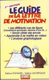 Le guide de la lettre de motivation - Intérieur - Format classique
