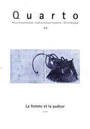 REVUE QUARTO N.90 ; la femme et la pudeur - Intérieur - Format classique