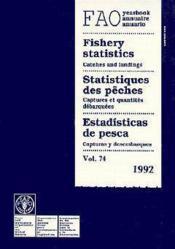 Statistiques Des Peches Captures Et Quantites Debarquees Vol 74 1992 Paper Edition Trilingue - Couverture - Format classique