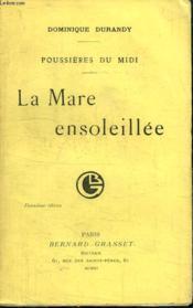 La Marre Ensoleillee.Poussiere Du Midi .Deuxieme Edition. - Couverture - Format classique