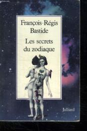 Les Secrets Du Zodiaque. - Couverture - Format classique