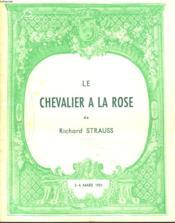 Le Chevalier A La Rose. 2-4 Mars 1951. Grand Theatre Municipal. - Couverture - Format classique