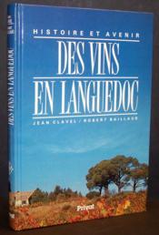 Histoire et avenir des vins en Languedoc - Couverture - Format classique