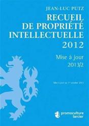 Recueil de propriete intellectuelle 2012 - Couverture - Format classique