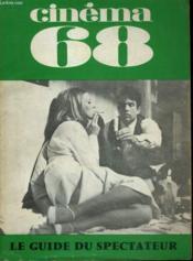 Cinema 68 N° 125 - L'Affaire De La Cinematheque - Arthur Penn A Paris - Crhoniques Kastiennes - Harold Llyod (Ii) - Couverture - Format classique