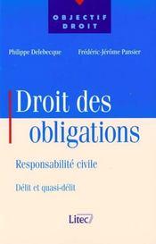 Droit Des Obligations Responsabilite Civile ; Delit Et Quasi-Delit - Intérieur - Format classique