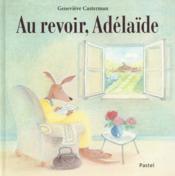 Au revoir, Adélaïde - Couverture - Format classique