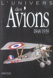 L'univers des avions 1848-1939 - Intérieur - Format classique