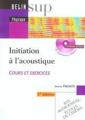 Initiation à l'acoustique ; cours et exercices ; BTS audiovisuel, écoles de cinéma (2e édition) - Intérieur - Format classique