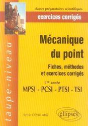 Mecanique Du Point Fiches Methodes Et Exercices Corriges 1re Annee Mpsi-Pcsi-Ptsi-Tsi - Intérieur - Format classique