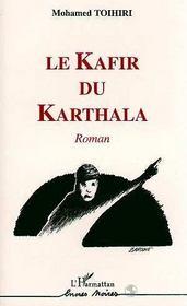Le Kafir Du Khartala - Intérieur - Format classique