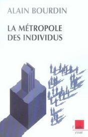 La Metropole Des Individus - Intérieur - Format classique
