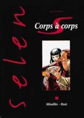 Selen t.17 ; corps a corps - Couverture - Format classique