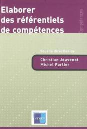Elaborer Des Referentiels De Competences - Couverture - Format classique